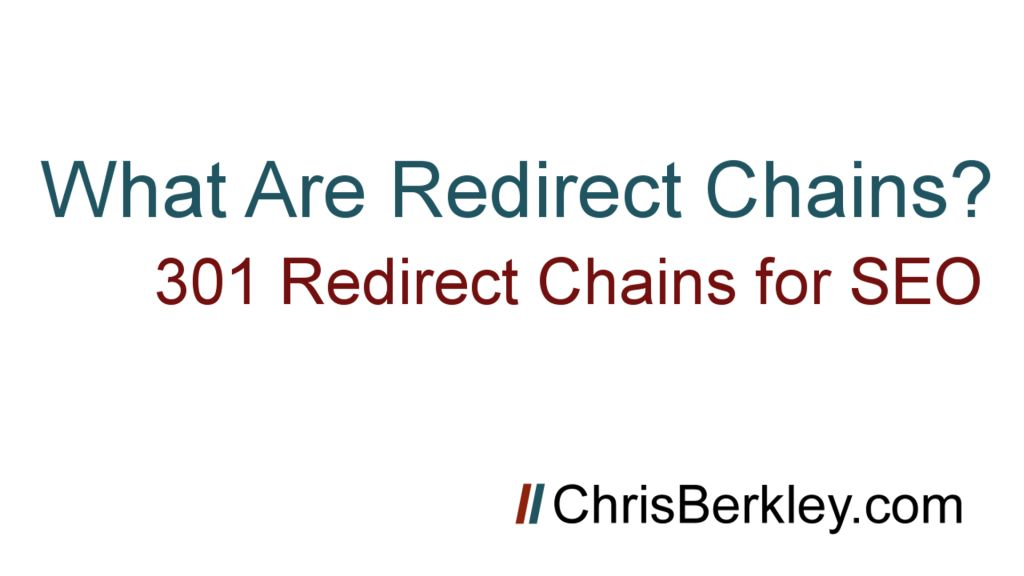 What Are Redirect Chains? Explanation With Visuals
