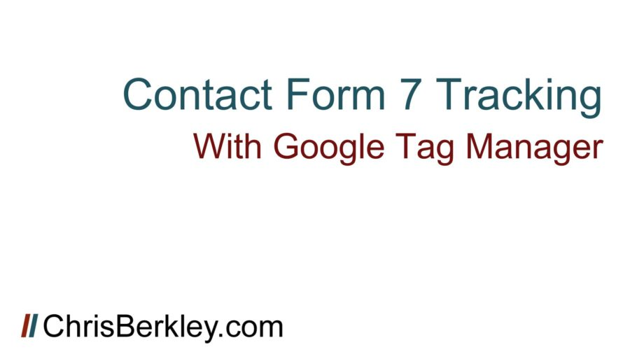 Contact Form 7 Goal Conversion Tracking Google Tag Manager